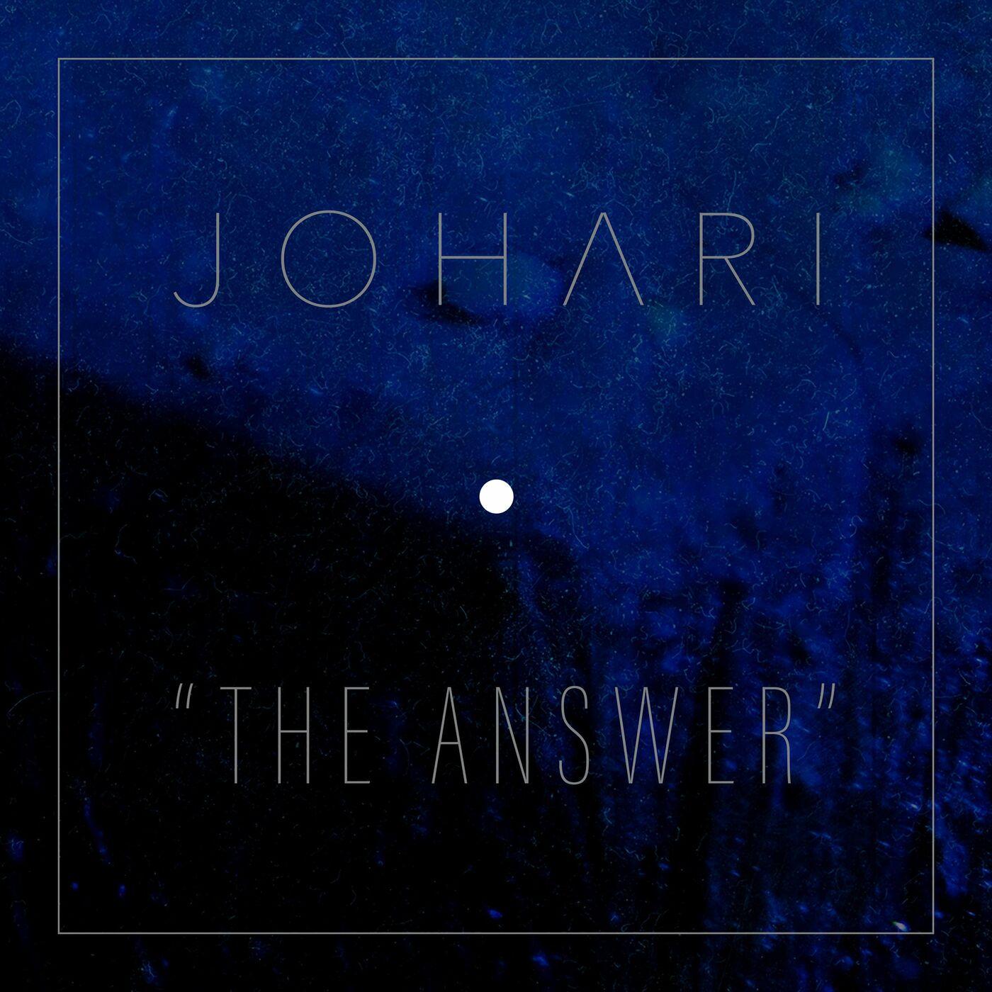 Johari - The Answer [single] (2021)