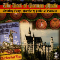 Various Artists: The Best of German Music - Drinking Songs, Marches