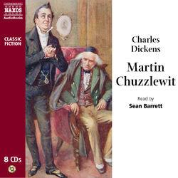 Dickens: Martin Chuzzlewit (Abridged)