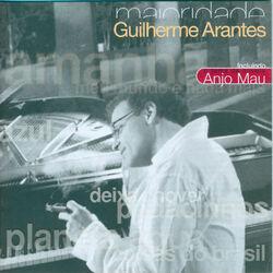 Guilherme Arantes – Maioridade 2007 CD Completo