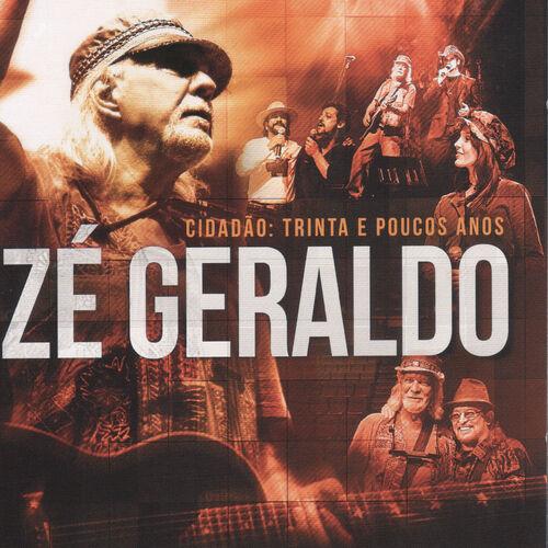 Baixar CD Cidadão: Trinta e Poucos Anos (Ao Vivo) – Zé Geraldo (2014) Grátis