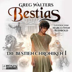 Bestias - Die Bestien Chroniken, Band 1 (Ungekürzt) Hörbuch kostenlos