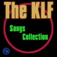 Last Train To Trancentral - KLF