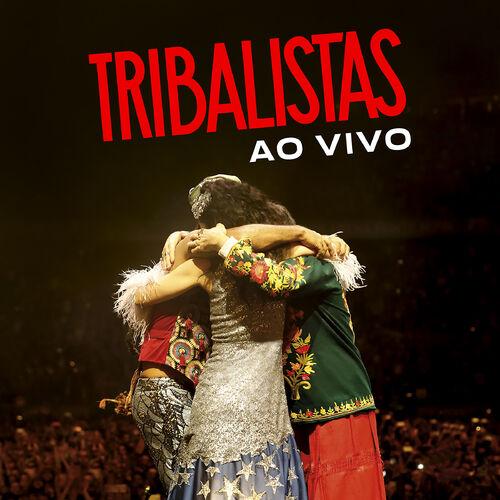 TRIBALISTAS GRATIS MUSICAS BAIXAR MP3