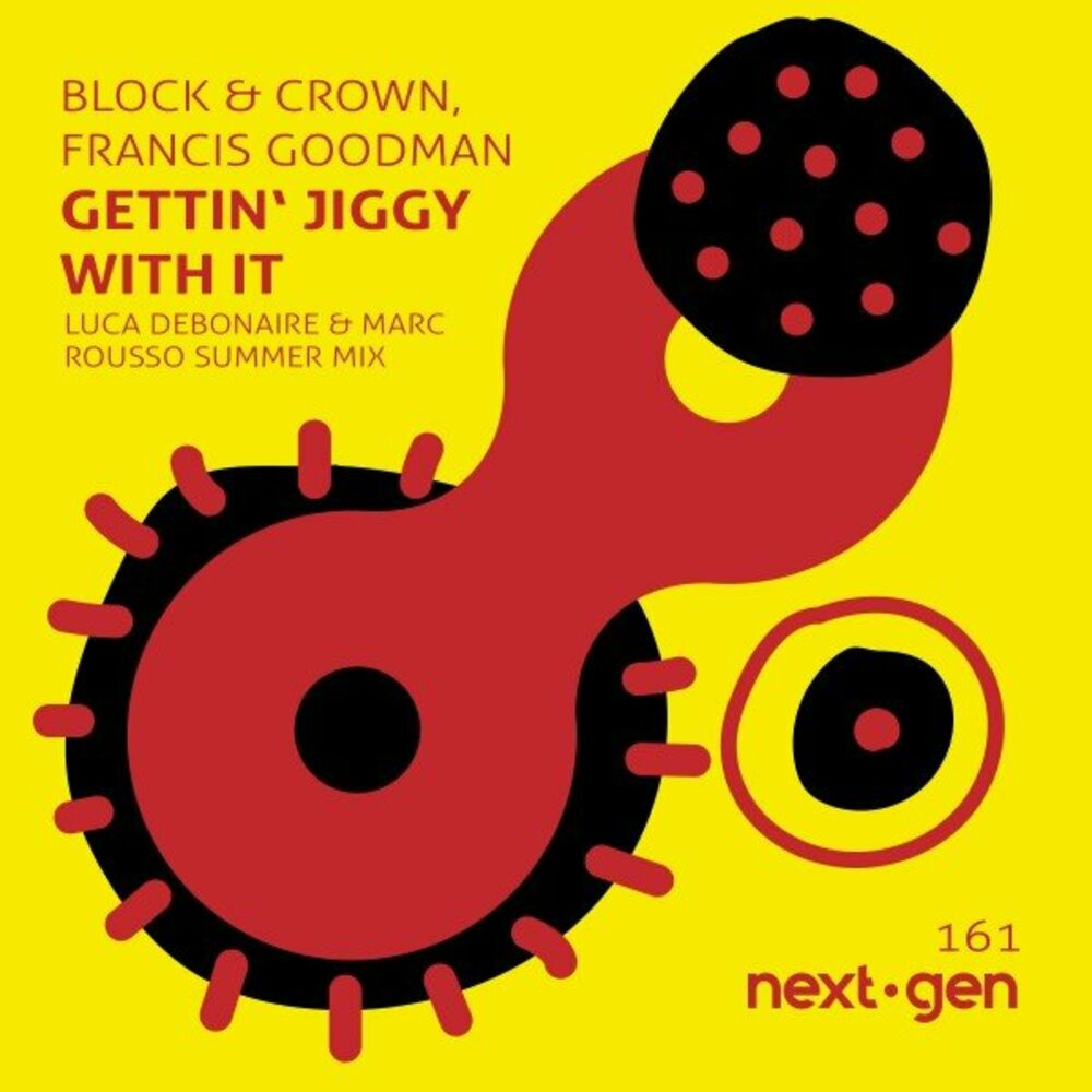 Gettin' Jiggy Wit It (Luca Debonaire & Marc Rousso Remix)