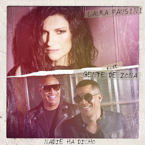Baixar Single Nadie ha dicho (feat. Gente de Zona) – Laura Pausini, Gente De Zona (2018) Grátis
