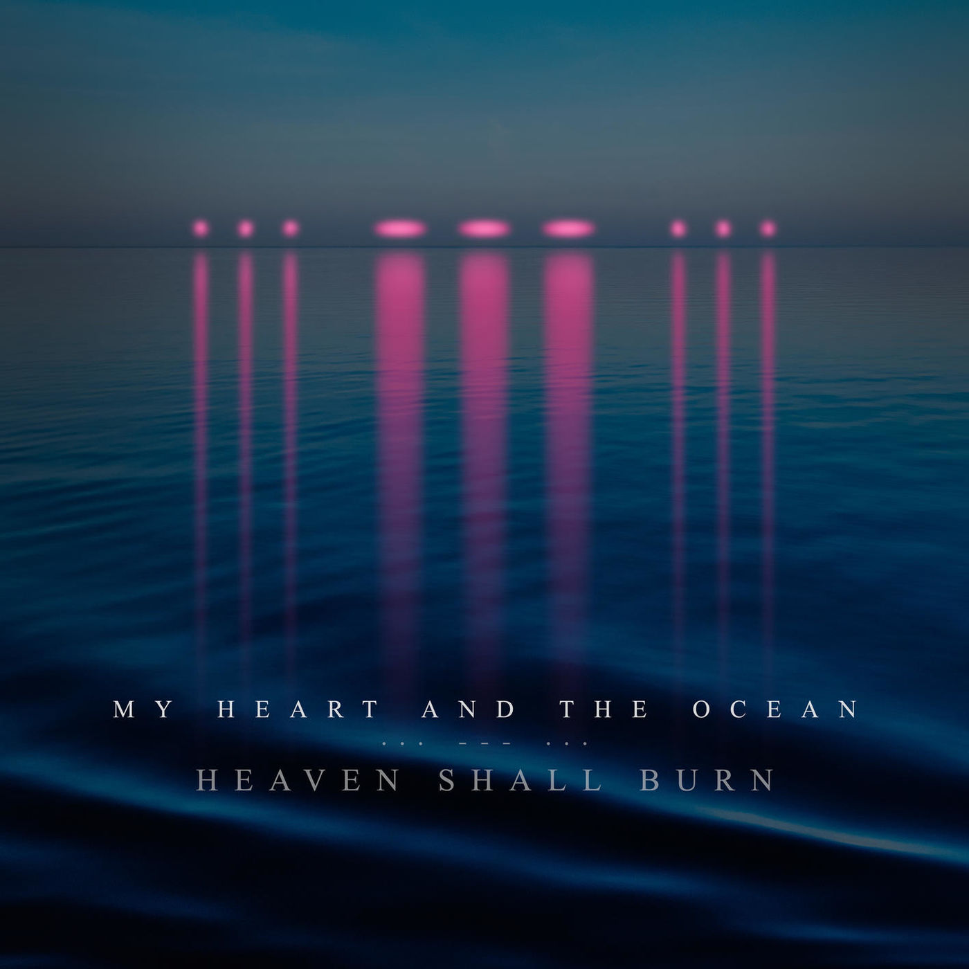 Heaven Shall Burn - My Heart and the Ocean [single] (2020)