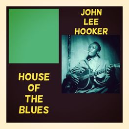 Album cover of House of the Blues