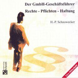 Der GmbH-Geschäftsführer (Rechte - Pflichten - Haftung) Audiobook