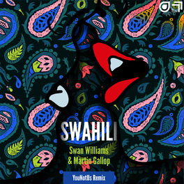 Album cover of Swahili (YouNotUs Remix)