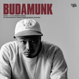 Album cover of Baker's Dozen: Budamunk