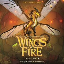 The Hive Queen - Wings of Fire 12 (Unabridged)