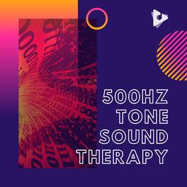 Album cover of 500Hz Tone Sound Therapy