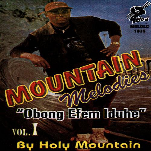Holy Mountain - Bup Idem Mfo Mbume - Listen on Deezer