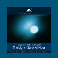 The Holy Quran (Koran) from QuranNow: The Light - Surat Al