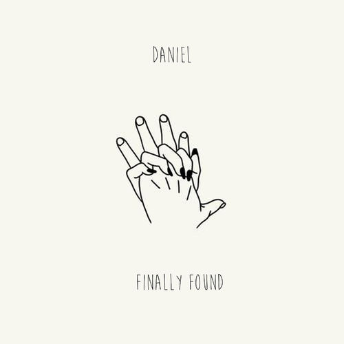 Baixar Single Finally Found, Baixar CD Finally Found, Baixar Finally Found, Baixar Música Finally Found - Daniel 2018, Baixar Música Daniel - Finally Found 2018