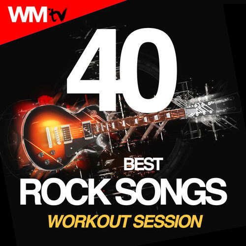 Workout Music Tv: 40 Best Rock Songs Workout Session (Unmixed