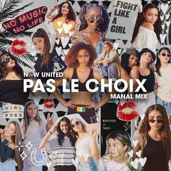 Pas Le Choix (Manal Mix)