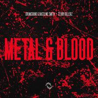 Metal & Blood - DRUMSOUND - TEDDY KILLERZ