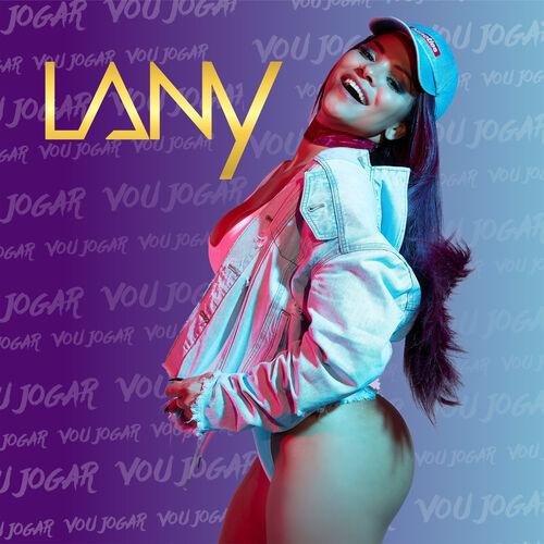 Baixar Single Vou Jogar – Mc lany (2018) Grátis