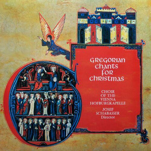 Gregorian Christmas Chants.Choir Of The Vienna Hofburgkapelle Gregorian Chants For
