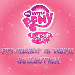 Album cover of Friendship Is Magic Collection