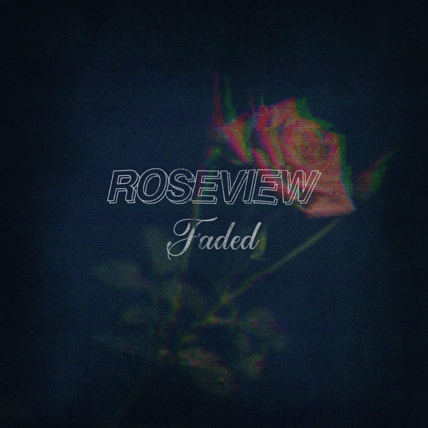 Roseview - Faded [single] (2021)