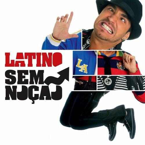 Baixar CD Sem Noção – Latino (2009) Grátis