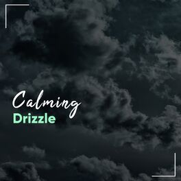 Album cover of # Calming Drizzle