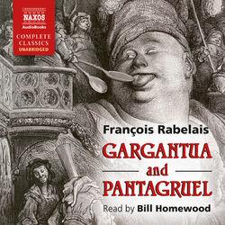 Gargantua and Pantagruel (Unabridged)