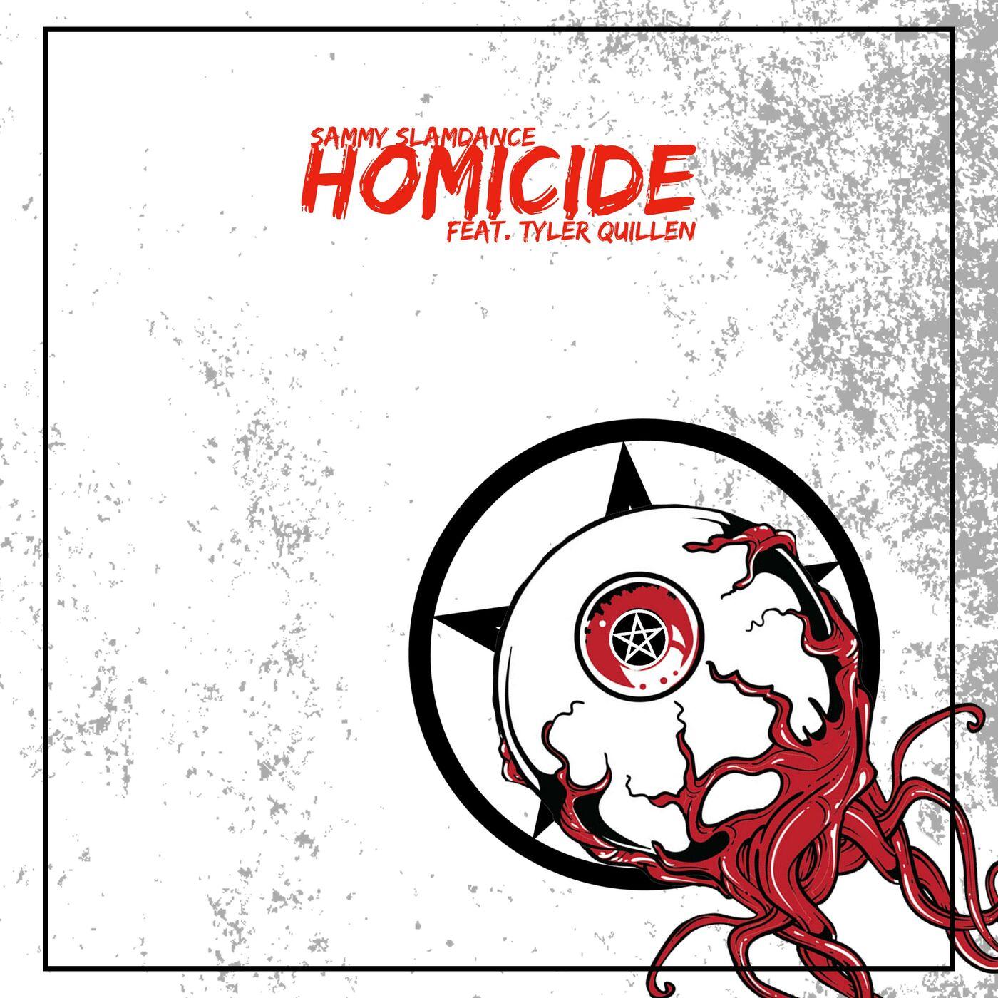 Sammy SlamDance - Homicide [single] (2020)
