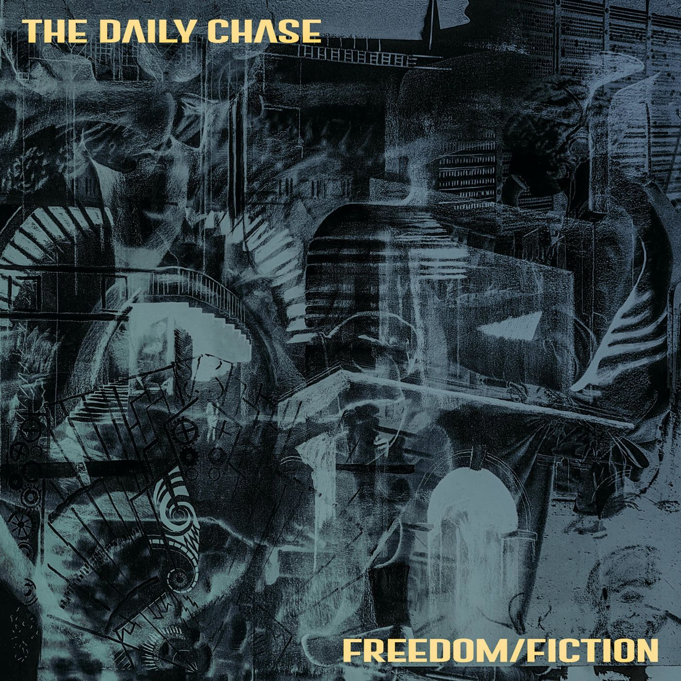 The Daily Chase - Freedom/Fiction [single] (2019)