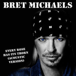 Bret Michaels: Every Rose Has Its Thorn (Acoustic 2013) - Music