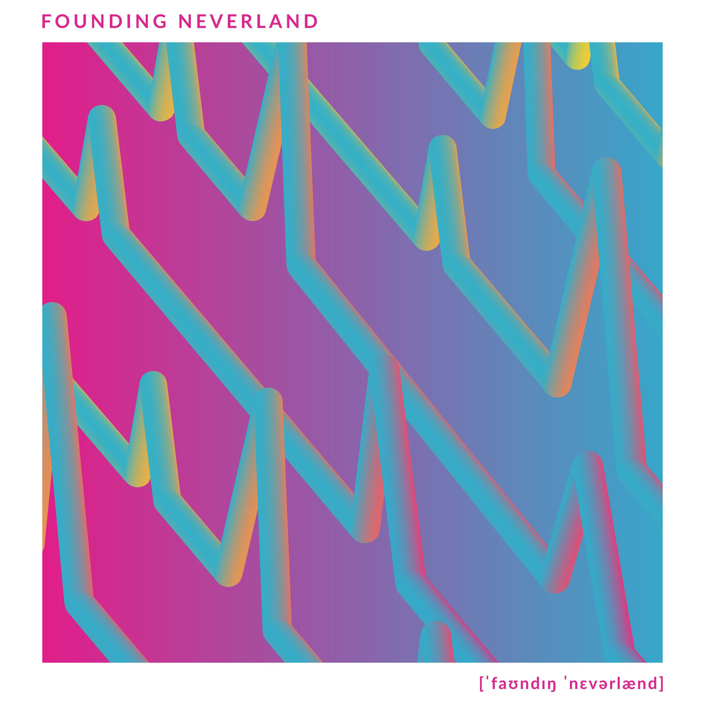 Founding Neverland - Founding Neverland [EP] (2018)