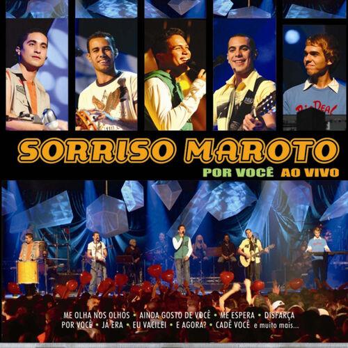 Baixar CD Por Você Ao Vivo – Sorriso Maroto (2005) Grátis