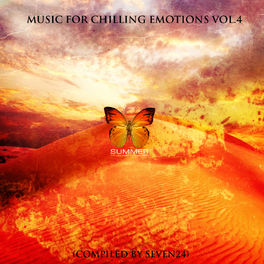 Album cover of Music For Chilling Emotions Vol.4 (Compiled By Seven24)