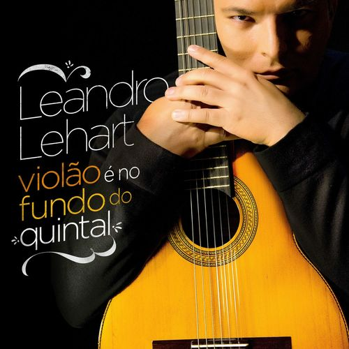 CD Violão É no Fundo do Quintal – Leandro Lehart (2016)
