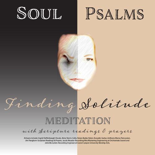 Ingrid Deffenbaugh: Soul Psalms Finding Solitude Meditation