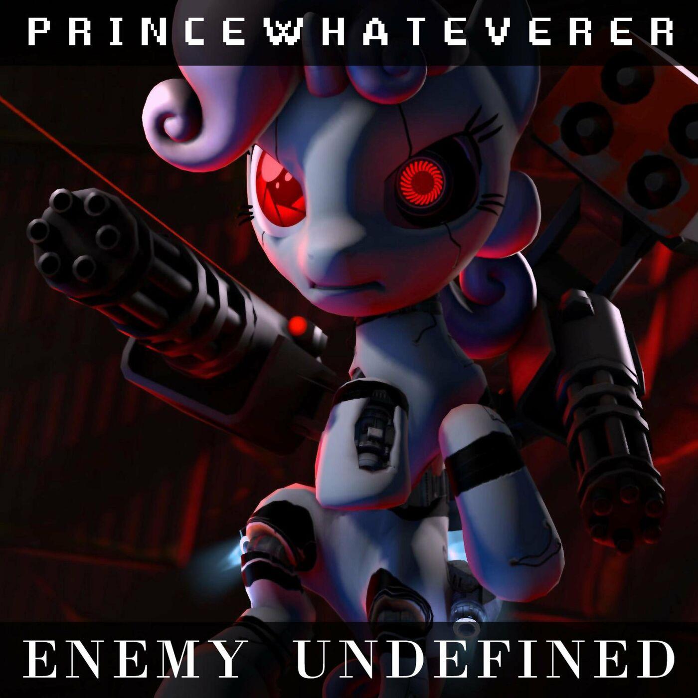 PrinceWhateverer - Enemy Undefined [single] (2020)