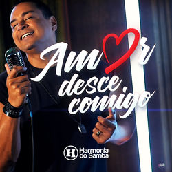 Harmonia Do Samba – Amor Desce Comigo CD Completo