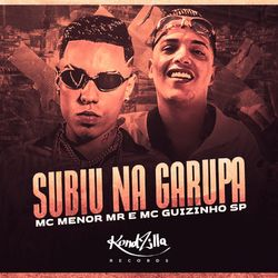 Música Subiu Na Garupa - MC Menor MR (2020) Download