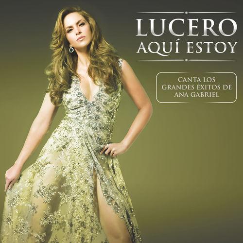 Baixar CD Aquí Estoy – Lucero (2014) Grátis