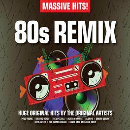 Massive Hits! - 80s Remix - Massive Hits! - 80s Remix