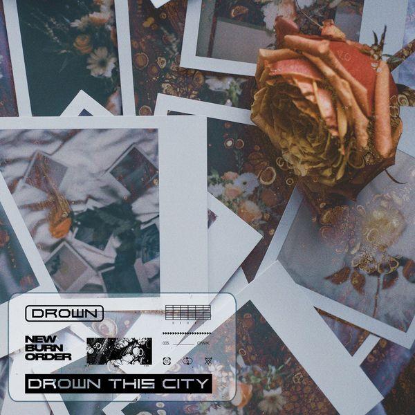 Drown This City - New Burn Order [single] (2021)