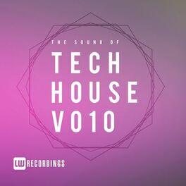 Album cover of The Sound Of Tech House, Vol. 10