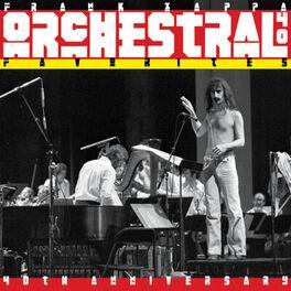 Frank Zappa - Orchestral Favorites (40th Anniversary)