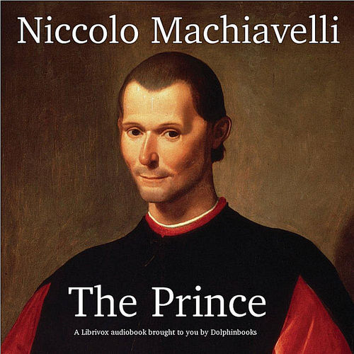 an analysis of the leadership exhibited in niccolo machiavellis the prince The prince chapter 26 summary & analysis from litcharts the prince by niccolò machiavelli emphasizes the critical importance of skilled leadership.