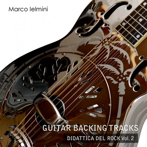 Marco Ielmini: Didattica del Rock, Vol  2 (Guitar Backing