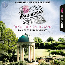 Death of a Ladies' Man - Bunburry - Countryside Mysteries: A Cosy Shorts Series, Episode 4 (Unabridged) Audiobook
