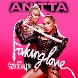 Faking Love – Anitta feat Saweetie